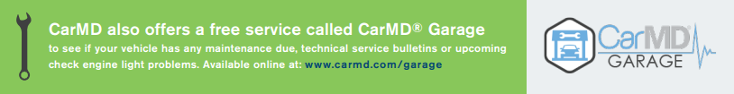 In addition to a free OBD2 port locator, CarMD also offers Garage, a FREE service that helps vehicle owners maintain their car